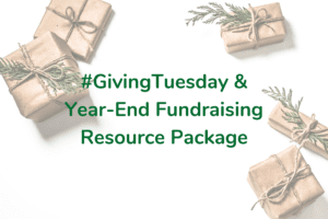 #GivingTuesday & Year-End Fundraising Resource Package
