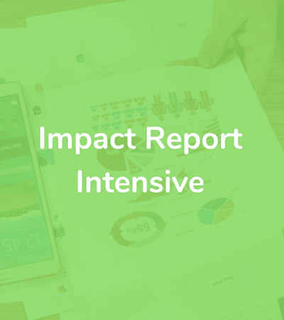 On-Demand: Trade Out Your Annual Report for an Impact Report