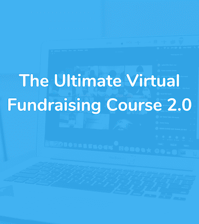 [Register Now]: The Ultimate Virtual Fundraising Course 2.0