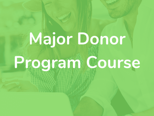 [ON-DEMAND]: How To Build A Successful Major Donor Program For Your Nonprofit